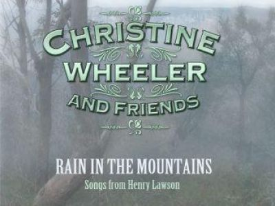 Rain in the Mountains: Songs from Henry Lawson