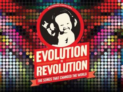EVOLUTION TO REVOLUTION - The songs that changed the world