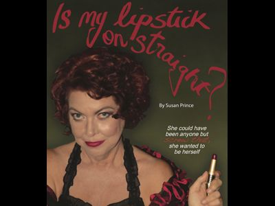 Is My Lipstick On Straight? by Susan Prince